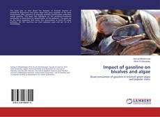 Couverture de Impact of gasoline on bivalves and algae