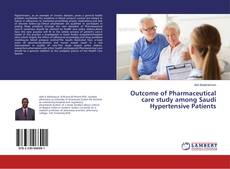 Outcome of Pharmaceutical care study among Saudi Hypertensive Patients kitap kapağı