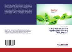 A key for flavonoid identification using HPLC/MS/MS kitap kapağı