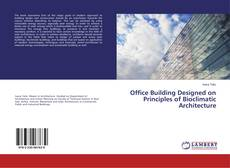 Copertina di Office Building Designed on Principles of Bioclimatic Architecture