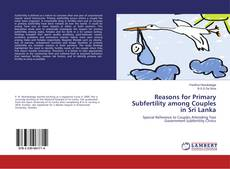 Capa do livro de Reasons for Primary Subfertility among Couples in Sri Lanka