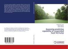 Bookcover of Assessing predictive capability of suspended load formulae