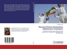 Portada del libro de Physical Fitness Parameters (Adolescent Cricketers)