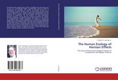 Bookcover of The Human Ecology of Horizon Effects