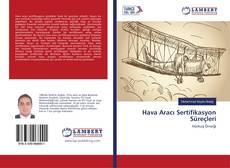 Bookcover of Hava Aracı Sertifikasyon Süreçleri
