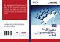 Spor Eğitimi Veren Yükseköğretim Kurumlarındaki Öğretim Elamanlarının Mobbing Algı Düzeyleri kitap kapağı