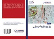 Borítókép a  Dörtyol ve Çevresinde Bulunan Kültür Varlıkları - hoz