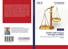 UYAP'ın Adli Yargıya Getirdiği Yenilikler kitap kapağı
