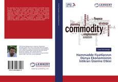 Buchcover von Hammadde Fiyatlarının Dünya Ekonomisinin İstikrarı Üzerine Etkisi