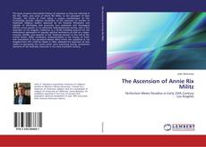 Portada del libro de The Ascension of Annie Rix Militz
