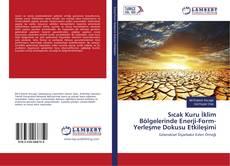 Portada del libro de Sıcak Kuru İklim Bölgelerinde Enerji-Form-Yerleşme Dokusu Etkileşimi