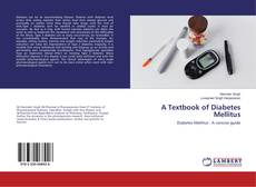 Bookcover of A Textbook of Diabetes Mellitus