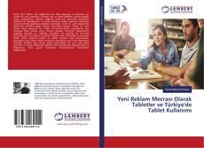 Copertina di Yeni Reklam Mecrası Olarak Tabletler ve Türkiye'de Tablet Kullanımı