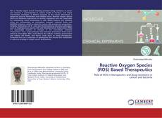 Portada del libro de Reactive Oxygen Species (ROS) Based Therapeutics