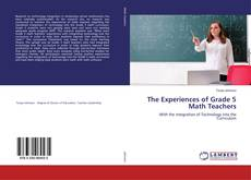Bookcover of The Experiences of Grade 5 Math Teachers