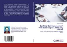 Buchcover von Banking Risk Management with Basel Capital Adequacy Norms