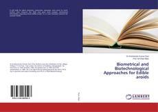 Capa do livro de Biometrical and Biotechnological Approaches for Edible aroids