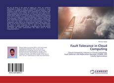 Bookcover of Fault Tolerance in Cloud Computing