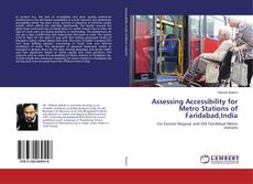 Buchcover von Assessing Accessibility for Metro Stations of Faridabad,India