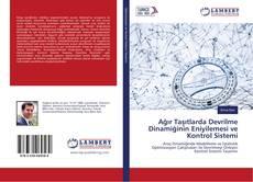 Buchcover von Ağır Taşıtlarda Devrilme Dinamiğinin Eniyilemesi ve Kontrol Sistemi