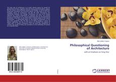 Bookcover of Philosophical Questioning of Architecture