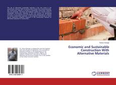 Bookcover of Economic and Sustainable Construction With Alternative Materials