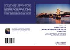 Bookcover of Intercultural Communication and Social Identities