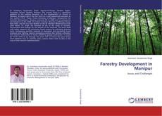 Borítókép a  Forestry Development in Manipur - hoz