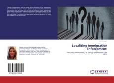 Copertina di Localizing Immigration Enforcement: