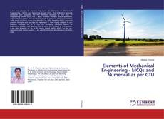 Bookcover of Elements of Mechanical Engineering - MCQs and Numerical as per GTU