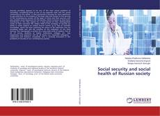 Bookcover of Social security and social health of Russian society