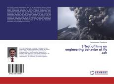Bookcover of Effect of lime on engineering behavior of fly ash