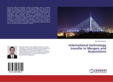 Bookcover of International technology transfer in Mergers and Acquisitions