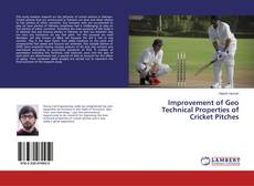 Bookcover of Improvement of Geo Technical Properties of Cricket Pitches