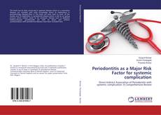 Bookcover of Periodontitis as a Major Risk Factor for systemic complication