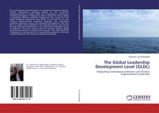 Bookcover of The Global Leadership Development Level (GLDL)