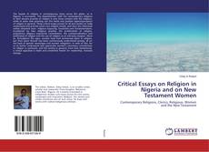 Обложка Critical Essays on Religion in Nigeria and Women in the New Testament