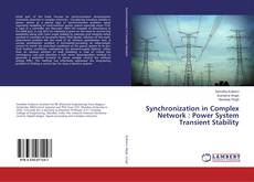 Bookcover of Synchronization in Complex Network : Power System Transient Stability