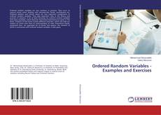 Bookcover of Ordered Random Variables - Examples and Exercises