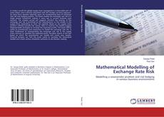Bookcover of Mathematical Modelling of Exchange Rate Risk