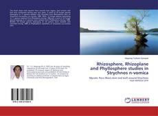 Bookcover of Rhizosphere, Rhizoplane and Phyllosphere studies in Strychnos n-vomica