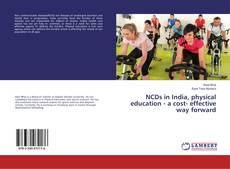 Buchcover von NCDs in India, physical education - a cost- effective way forward