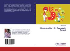 Bookcover of Hyperacidity - An Ayurvedic Aspect