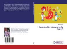 Hyperacidity - An Ayurvedic Aspect的封面