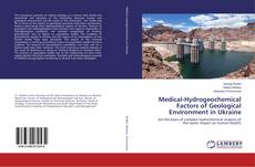 Buchcover von Medical-Hydrogeochemical Factors of Geological Environment in Ukraine
