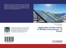 Bookcover of Application of Solar Panels in Wireless Environment – A Survey