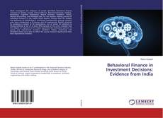 Bookcover of Behavioral Finance in Investment Decisions: Evidence from India