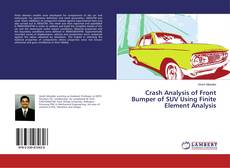 Couverture de Crash Analysis of Front Bumper of SUV Using Finite Element Analysis