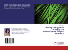 Bookcover of Flemingia chappar in epilepsy: An ethnopharmacological approach