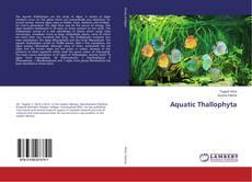 Bookcover of Aquatic Thallophyta